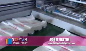 Poşet Üretimi